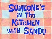 Someone's In The Kitchen With Sandy Cartoon Picture