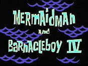 Mermaidman & Barnacleboy lV Free Cartoon Pictures