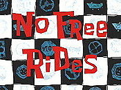 No Free Rides Cartoon Picture