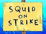 Squid On Strike Cartoon Picture