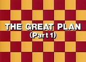 The Great Plan, Part 1 Unknown Tag: 'pic_title'