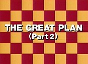The Great Plan, Part 2 Unknown Tag: 'pic_title'