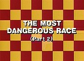 The Most Dangerous Race, Part 2 Picture Into Cartoon