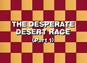 The Desert Race Of Death, Part 1 (The Desperate Desert Race) Free Cartoon Pictures