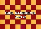 The Girl Daredevil, Part 2 Picture Into Cartoon