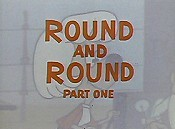 Round And Round, Part One Pictures Cartoons