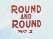 Round And Round, Part II Pictures Cartoons