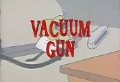 The Vacuum Gun, Part I Picture To Cartoon