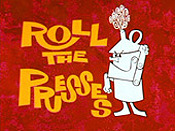 Roll The Presses Picture Of Cartoon