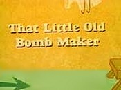 That Little Old Bomb Maker Free Cartoon Picture