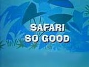 Safari So Good Cartoon Picture