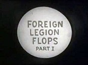 Foreign Legion Flops, Part 1 Picture Of Cartoon