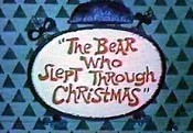 The Bear Who Slept Through Christmas Cartoon Picture