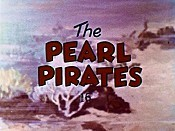 The Pearl Pirates Cartoon Picture