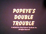 Popeye's Double Trouble Picture Into Cartoon