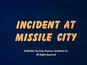 Incident at Missile City Cartoon Picture