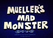 Mueller's Mad Monster Picture Into Cartoon