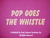 Pop Goes The Whistle Cartoon Picture