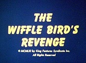 The Wiffle Bird's Revenge Cartoon Picture