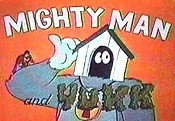 Mighty Man And Yukk Cartoon Pictures