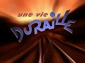 Une Vie Duraille (One Track Life) Cartoon Character Picture