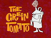 The Green Tomato Cartoon Picture