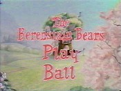 The Berenstain Bears Play Ball Cartoon Character Picture