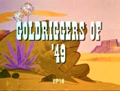 Goldriggers Of '49 Picture Of Cartoon