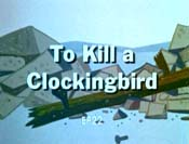 To Kill A Clockingbird The Cartoon Pictures