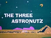 The Three Astronutz Cartoons Picture