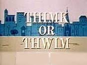 Thimk Or Thwim The Cartoon Pictures