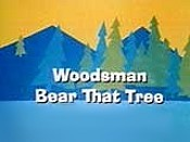 Woodsman Bear That Tree Free Cartoon Picture