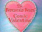 The Berenstain Bears' Comic Valentine Picture Into Cartoon