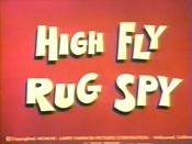 High Fly Rug Spy Picture Of Cartoon