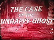 The Case Of The Unhappy Ghost Cartoons Picture