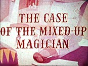 The Case Of The Mixed-Up Magician Cartoon Character Picture