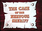 The Case Of The Nervous Sheriff Cartoon Character Picture