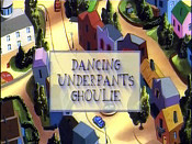 Dancing Underpants Ghoulie Cartoon Funny Pictures