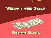 What's The Scoop? Cartoon Character Picture