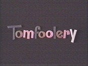 The Tomfoolery Show (Series) Picture Of Cartoon