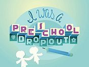 I Was A Preschool Dropout Pictures Cartoons