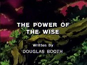 The Power Of The Wise