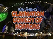 Will Vinton's Claymation Comedy Of Horrors Pictures To Cartoon