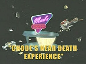Chode's Near Death Experience Cartoon Pictures