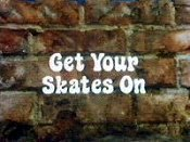 Get Your Skates On Cartoon Character Picture