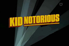Kid Notorious Episode Guide Logo