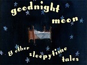 Goodnight Moon & Other Sleepytime Tales Picture Of Cartoon
