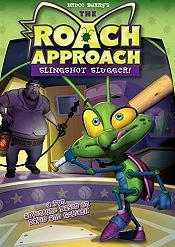The Roach Approach: Slingshot Slugger! Picture To Cartoon