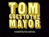 Tom Goes To The Mayor The Cartoon Pictures