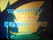 The Adventures Of A Man In Search Of A Heart Picture To Cartoon